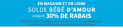 En Magasin Et En Ligne | SOLDE BÉBÉ D'AMOUR | JUSQU'À 30% DE RABAIS