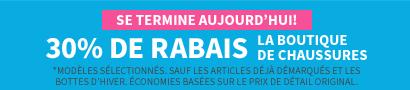 En Magasin Et En Ligne | Se Termine Aujourd'hui | 30% De Rabais La Boutique De Chaussures