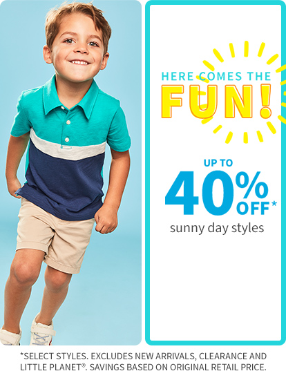 Here comes the fun up to 40% off* --HERO