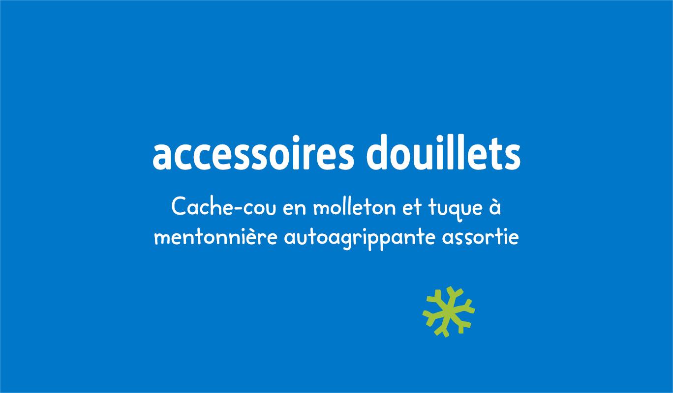Accessoires Douillets